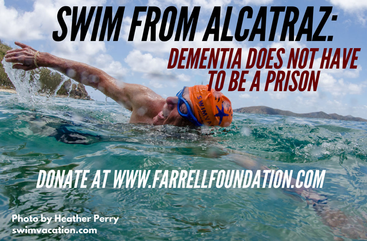 Swim From Alcatraz: Dementia Does Not Have to Be a Prison